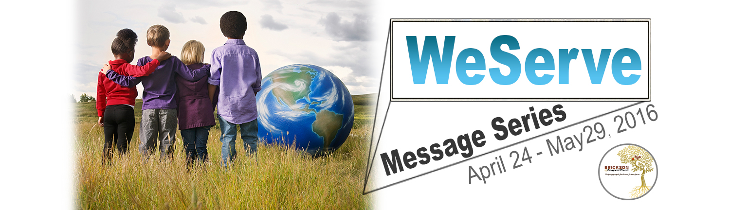 WeServe Message Series