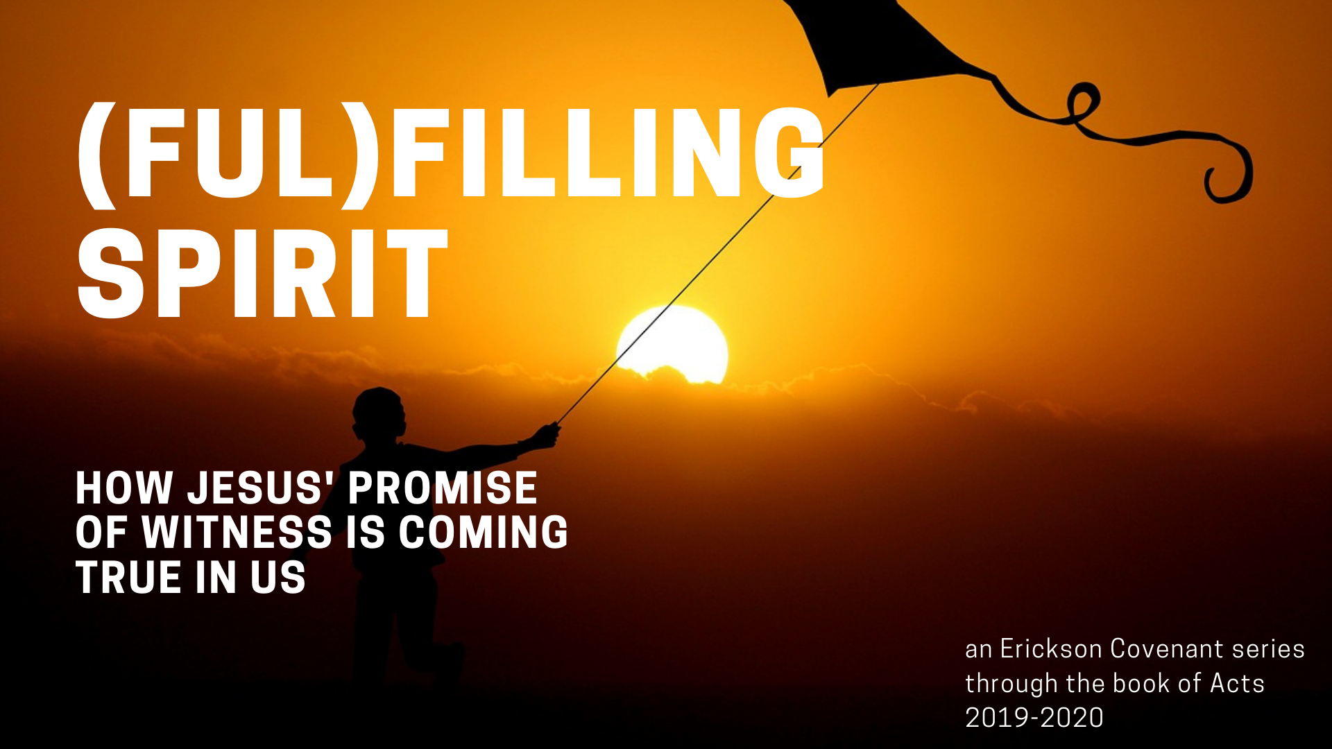 (FUL)FILLING SPIRIT: How Jesus' Promise of Witness is Coming True in Us